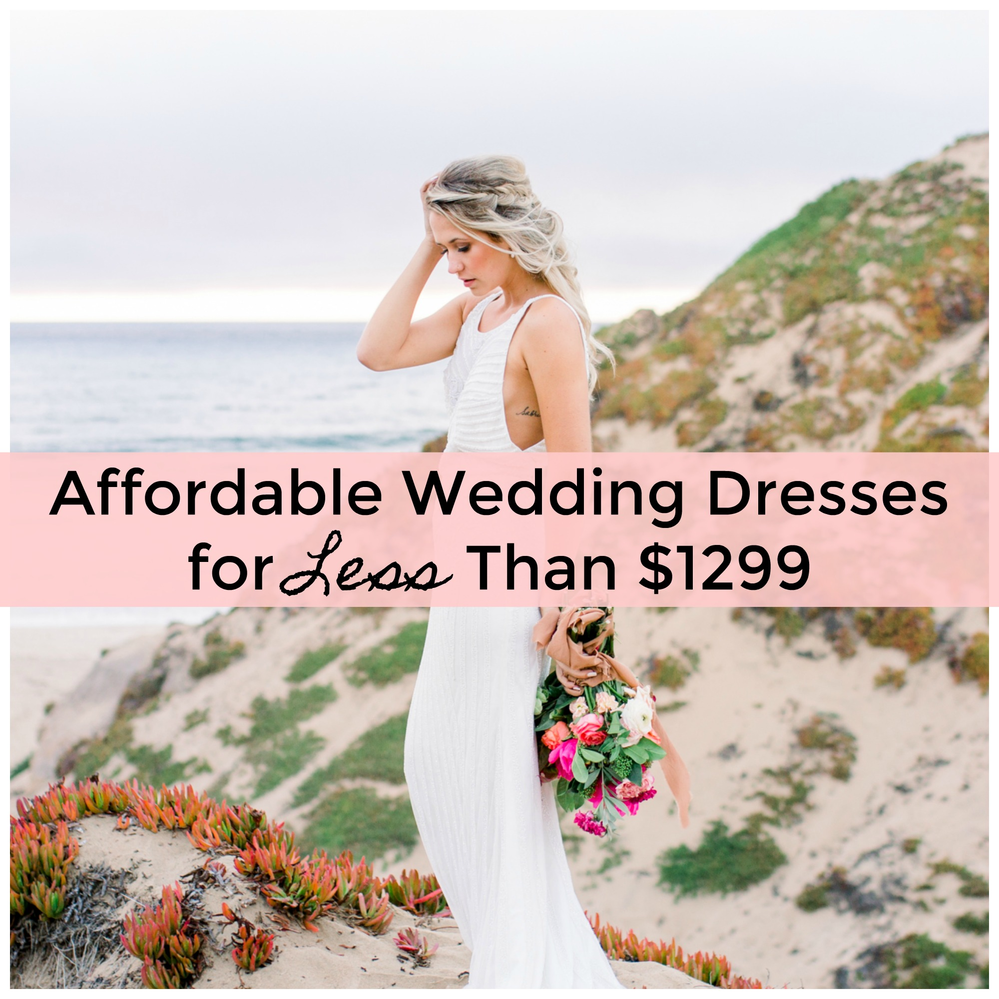 Affordable Wedding Dresses For Less Than 1299 At Your Local